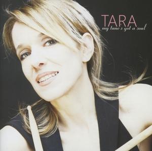 Tara - My Tunes Got A Soul