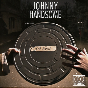 Handsome, Johnny - The Movie
