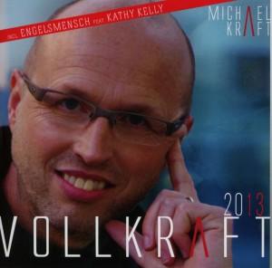 Kraft, Michael - Vollkraft 2013