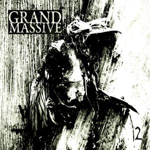 Grand Massive - 2 EP