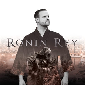 Ronin Rey - Ronin Rey - Ronin Rey