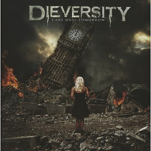 Dieversity - Last Day Tomorrow