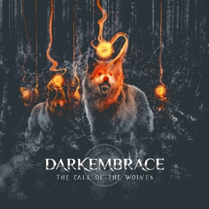 Dark Embrace - Dark Embrace - The Call Of The Wolves