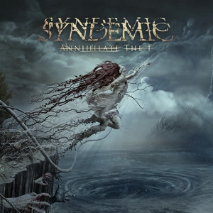 Syndemic - Syndemic - Annihilate The I