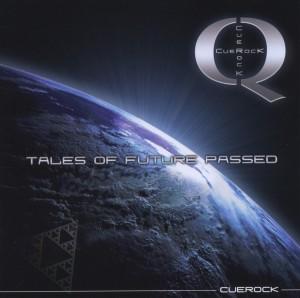 Cuerock - Tales Of Future Passed