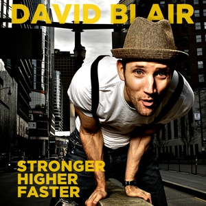 Blair, David - Stronger, Higher, Faster