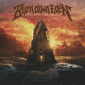 Burn Down Eden - Ruins Of Oblivion LP