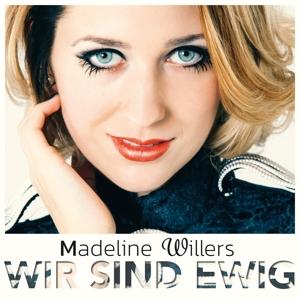 Willers, Madeline - Wir Sind Ewig