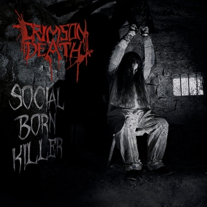 Crimson Death - Crimson Death - Social Born Killer