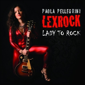 Paola Pellegrini - Lexrock - Lady to Rock