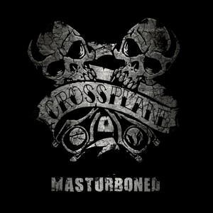 Crossplane - Masturboned