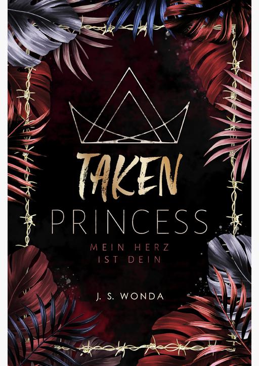 Wonda, J. S. - TAKEN PRINCESS 2 - Mein Herz ist dein