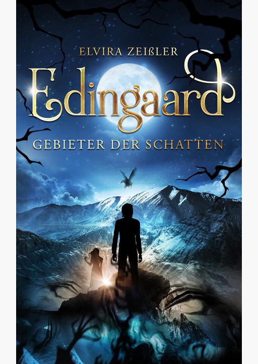 Zeißler, Elvira - Edingaard - Gebieter der Schatten