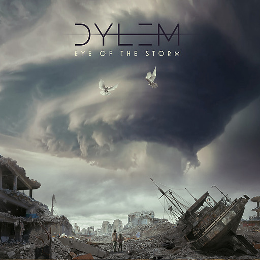 Dylem - Eye of the storm