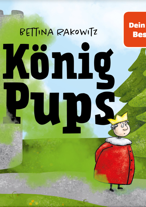 Rakowitz, Bettina - König Pups