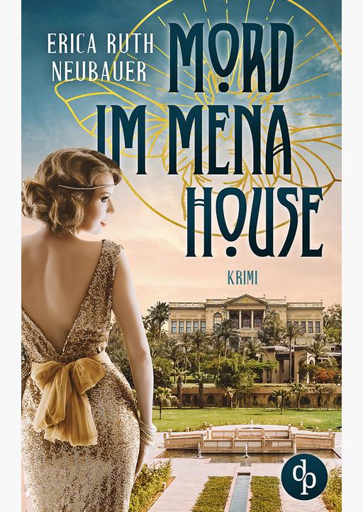 Neubauer, Erica Ruth - Mord im Mena House