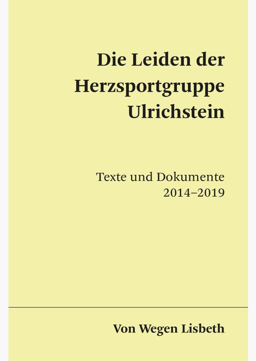 Von Wegen Lisbeth - Die Leiden der Herzsportgruppe Ulrichstein