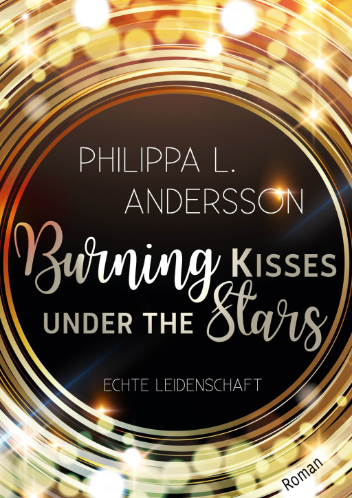 Andersson, Philippa L. - Burning Kisses Under The Stars