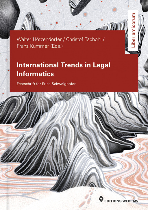 Hötzendorfer, Walter/Tschohl, Christof/Kummer, Fra - International Trends in Legal Informatics