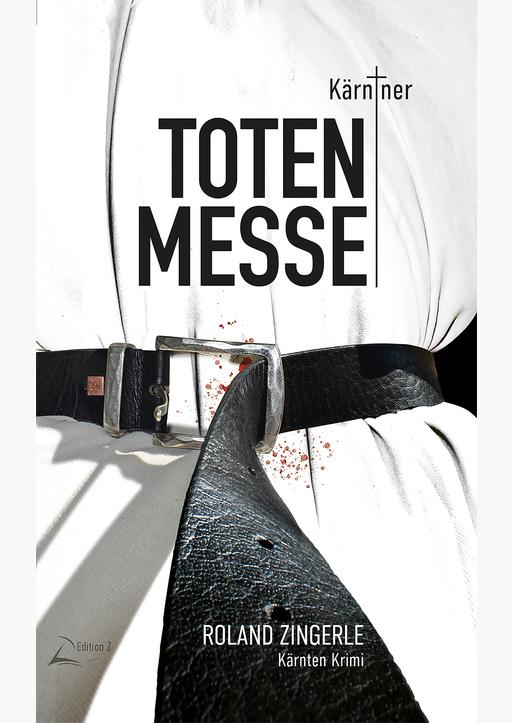 Zingerle, Roland - Kärntner Totenmesse