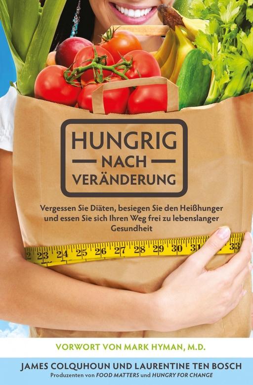 ten Bosch, Laurentine / Colquhoun, James - ten Bosch, Laurentine / Colquhoun, James - Hungrig nach Veränderung