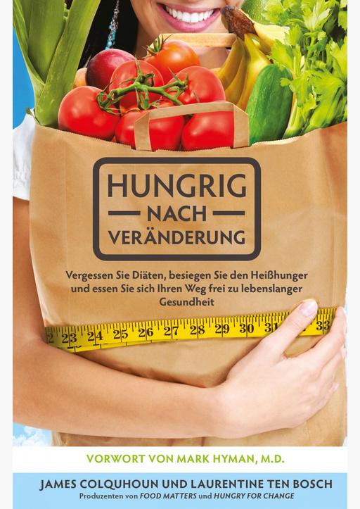ten Bosch, Laurentine / Colquhoun, James - Hungrig nach Veränderung