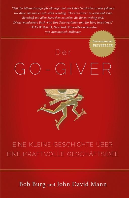 Burgh, Bob - Burgh, Bob - Der GO Giver (Überarbeitete Ausgabe)