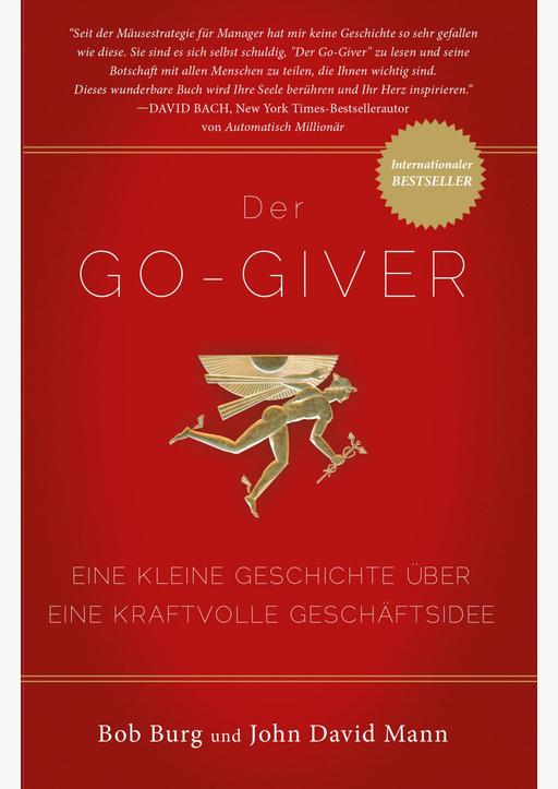 Burgh, Bob - Der GO Giver (Überarbeitete Ausgabe)