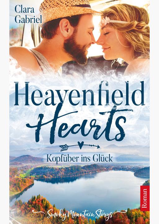 Gabriel, Clara - Heavenfield Hearts - Kopfüber ins Glück