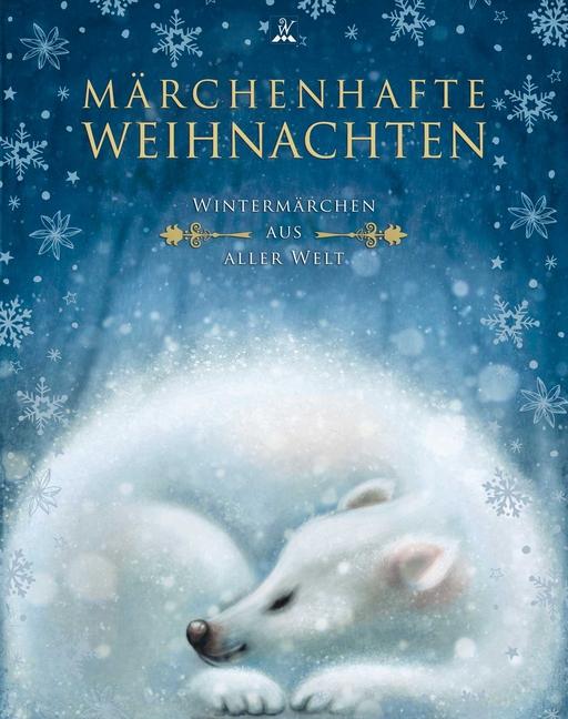 Andersen, Hans Christian / Grimm, Gebrüder / Lager - Andersen, Hans Christian / Grimm, Gebrüder / Lager - Märchenhafte Weihnachten