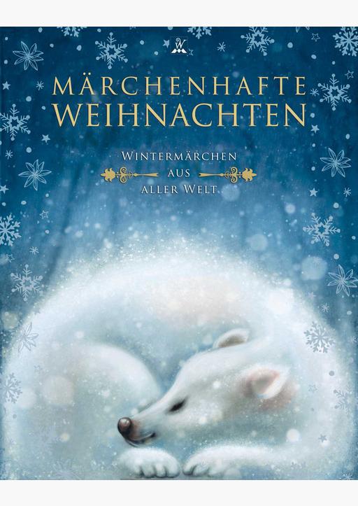 Andersen, Hans Christian / Grimm, Gebrüder / Lager - Märchenhafte Weihnachten