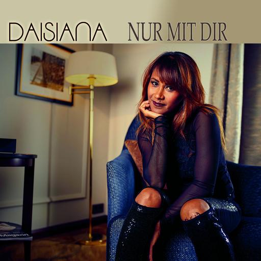 Daisiana - Daisiana - Nur mit dir
