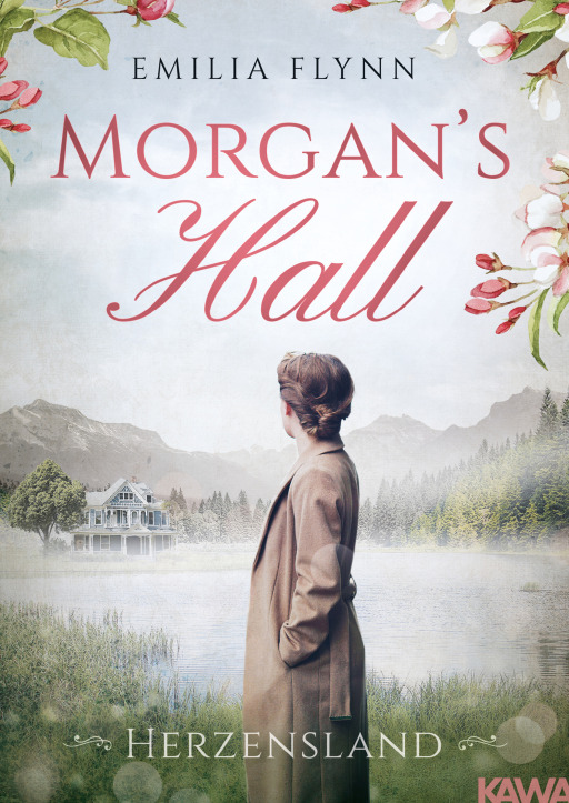Flynn, Emilia - Morgan's Hall - Herzensland Band 1