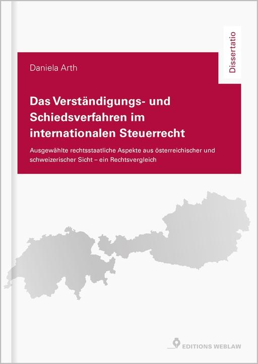 Arth, Daniela - Arth, Daniela - Das Verständigungs- und Schiedsverfahren im intern