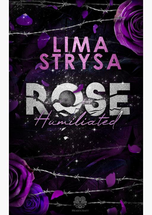 Strysa, Lima - ROSE - Humiliated