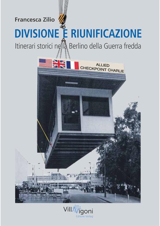 Zilio, Francesca - DIVISIONE E RIUNIFICAZIONE