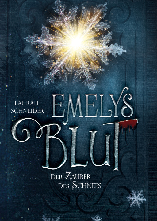 Schneider, Laura - Emelys Blut  HC