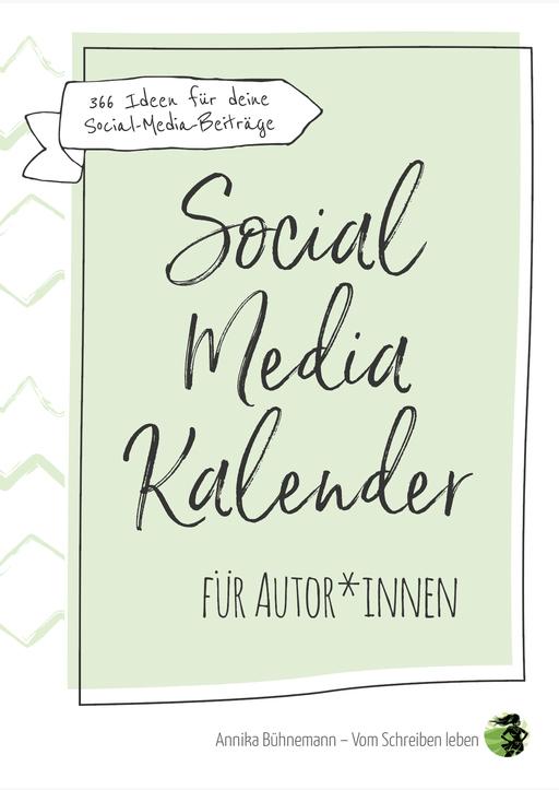 Bühnemann, Annika - Social-Media-Kalender für Autor*innen
