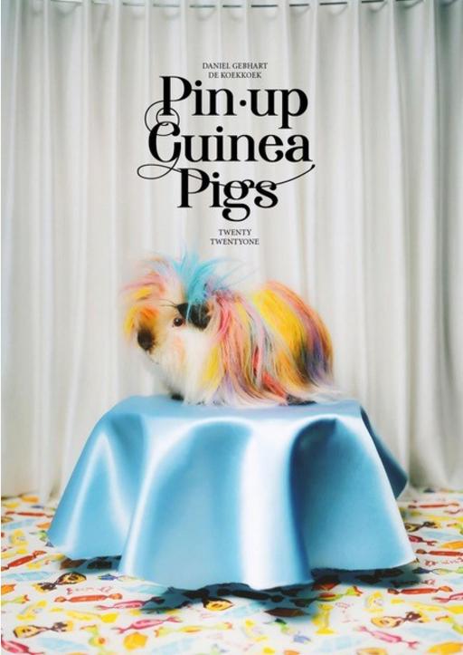 KOEKKOEK, Daniel Gebhard - PIN-UP GUINEA PIGS