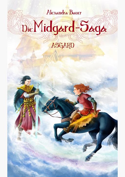 Bauer, Alexandra - Die Midgard-Saga - Asgard