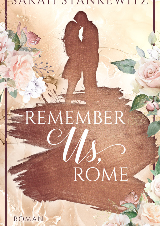 Stankewitz, Sarah - Remember Us, Rome