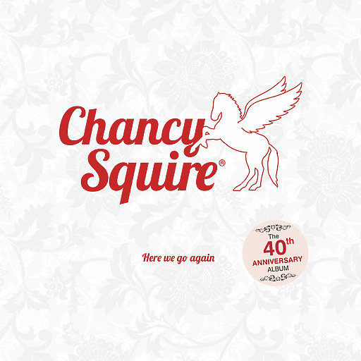 Chancy Squire - Here We Go Again