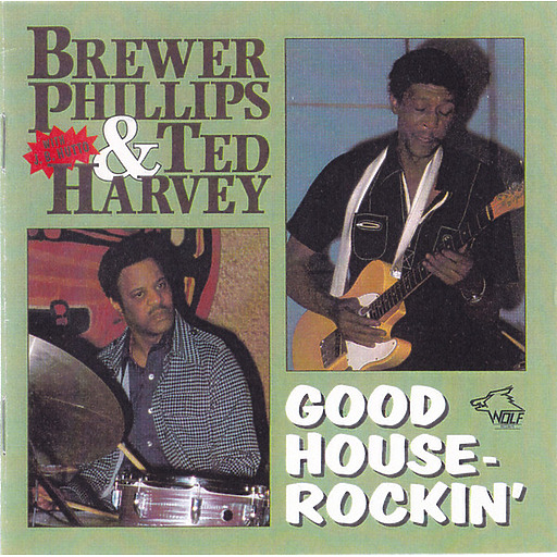 Brewer Phillips & Ted Harvey - Good House Rockin