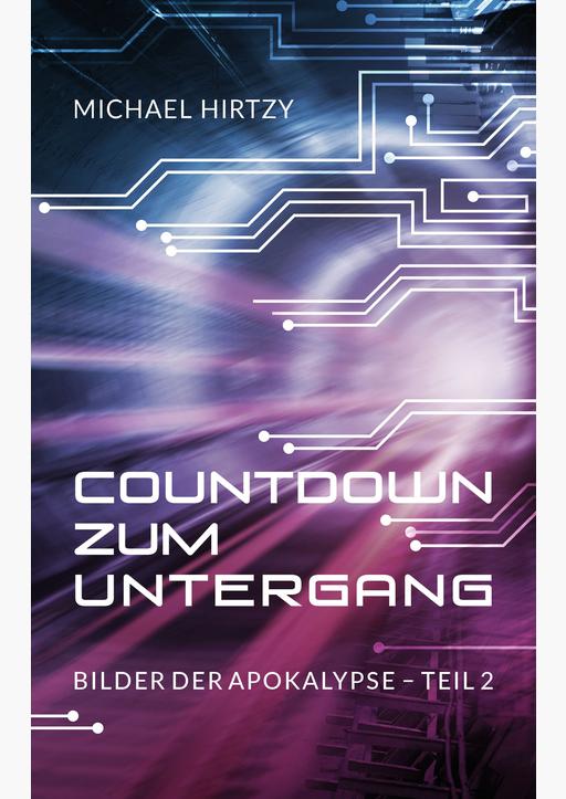 Michael Hirtzy - Countdown zum Untergang