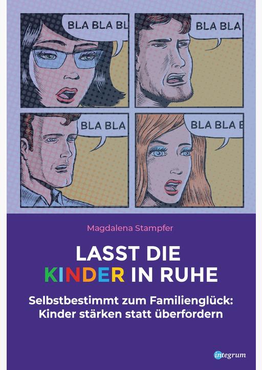 Stampfer, Magdalena - Lasst die Kinder in Ruhe