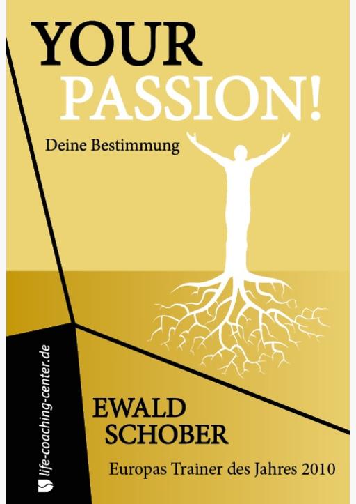 Schober, Ewald - Your Passion