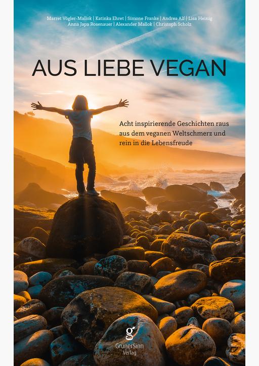 Katinka, Ehret / Marret, Vögler-Mallok - Aus Liebe vegan