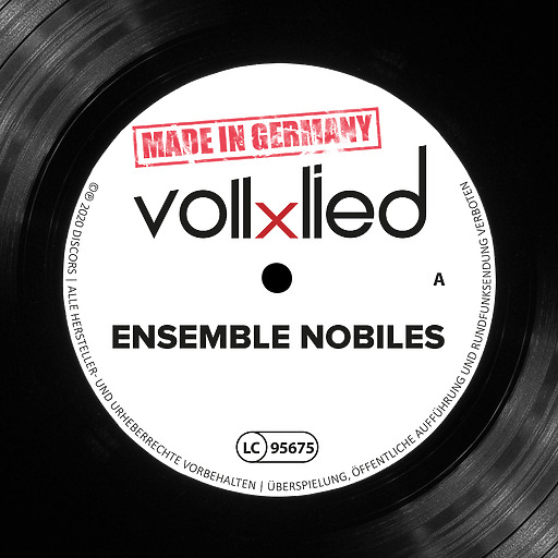Ensemble Nobiles - vollxlied - Made in Germany