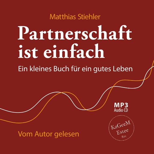 Matthias Stiehler - Partnerschaft ist einfach