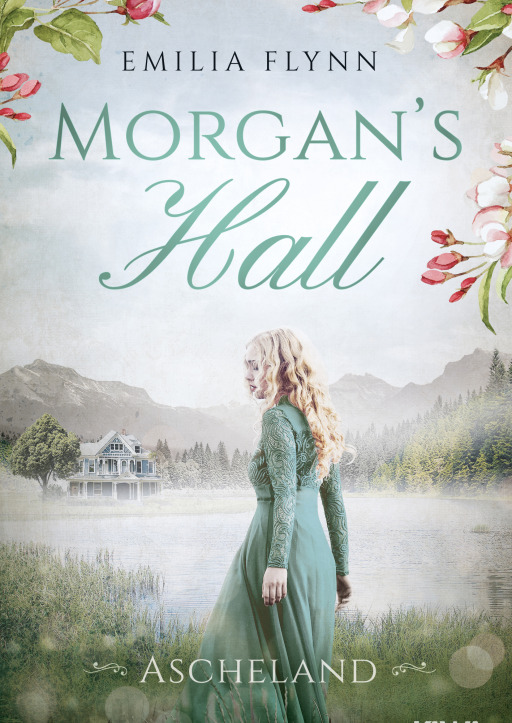 Flynn, Emilia - Morgan's Hall - Ascheland Band 4